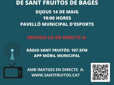 El Ple Municipal de Sant Fruitós de Bages es celebrarà presencialment però a porta tancada