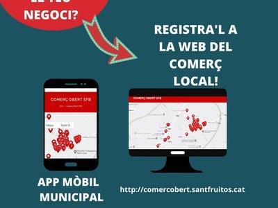 Els comerços del municipi que reprenguin la seva activitat poden inscriure's a la web del comerç obert de Sant Fruitós de Bages per tal de fer-ho saber a la ciutadania