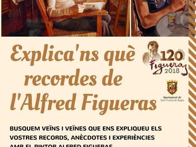 Explica'ns què recordes de l'Alfred Figueras