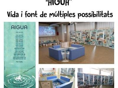 """La Biblioteca municipal acull l'exposició: """"Aigua: vida i font de múltiples possibilitats"""""""