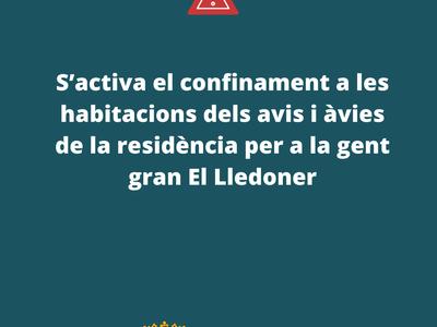 S'activa el confinament a les habitacions dels avis i àvies de la residència El Lledoner