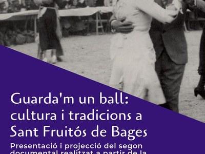 """S'estrena """"Guarda'm un ball"""", el segon volum de la sèrie de documentals elaborats a partir la memòria històrica oral de la gent gran del municipi"""