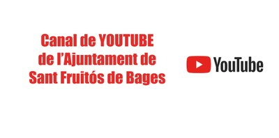 Canal Youtube Ajuntament de Sant Fruitós de Bages